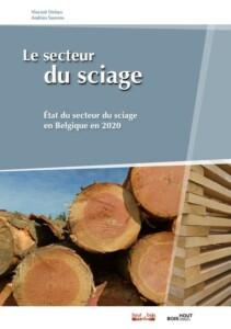Etat du secteur du sciage en Belgique en 2020, une enquête de la Confédération Belge du Bois et de Hout Info Bois